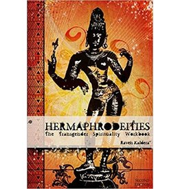 Alfred Press Hermaphrodeities: The Transgender Spirituality Workbook Raven Kaldera