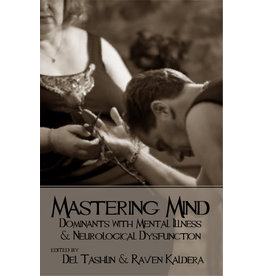 Alfred Press Mastering Mind:  Dominants with Mental Illness and Neurological Dysfunction  Raven Kaldera & Dell Tashlin Ed