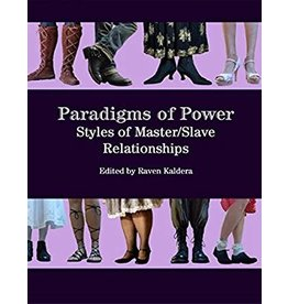 Alfred Press Paradigms of Power: Styles of M/s Relationships  Raven Kaldera, ed.
