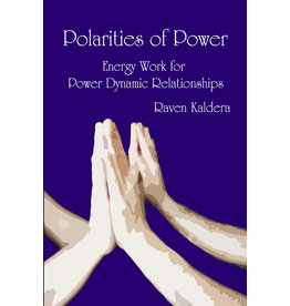 Alfred Press Polarities of Power Raven Kaldara