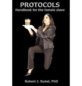 Nazca Plains Protocols: Handbook for the Female Slave Robert Rubel