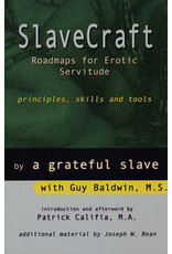 Daedalus Slavecraft: Roadmaps for Erotic Servitude Guy Baldwin, ed.