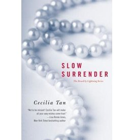 Slow Surrender ( Struck by Lightning #1 )  Cecilia Tan