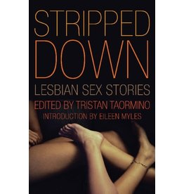Cleis Press Stripped Down: Lesbian Sex Stories
