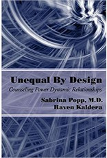 Alfred Press Unequal By Design: Counseling Power Dynamic Relationships Sabrina Popp & Raven Kaldera Ed