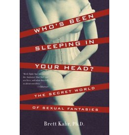 Who's Been Sleeping in Your Head Brett Kahr