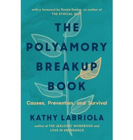 Thorntree Press Polyamory Breakup Book Kathy Labriola