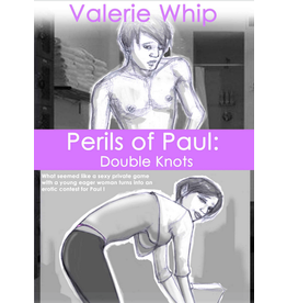 Perils of Paul  Valerie Whip Annabelle Brito