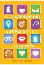 Adventurous Couple's Guide To Sex Toys Violet Blue