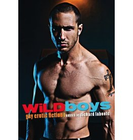 Cleis Press Wild Boys: Gay Erotica Richard Labonte, Ed.