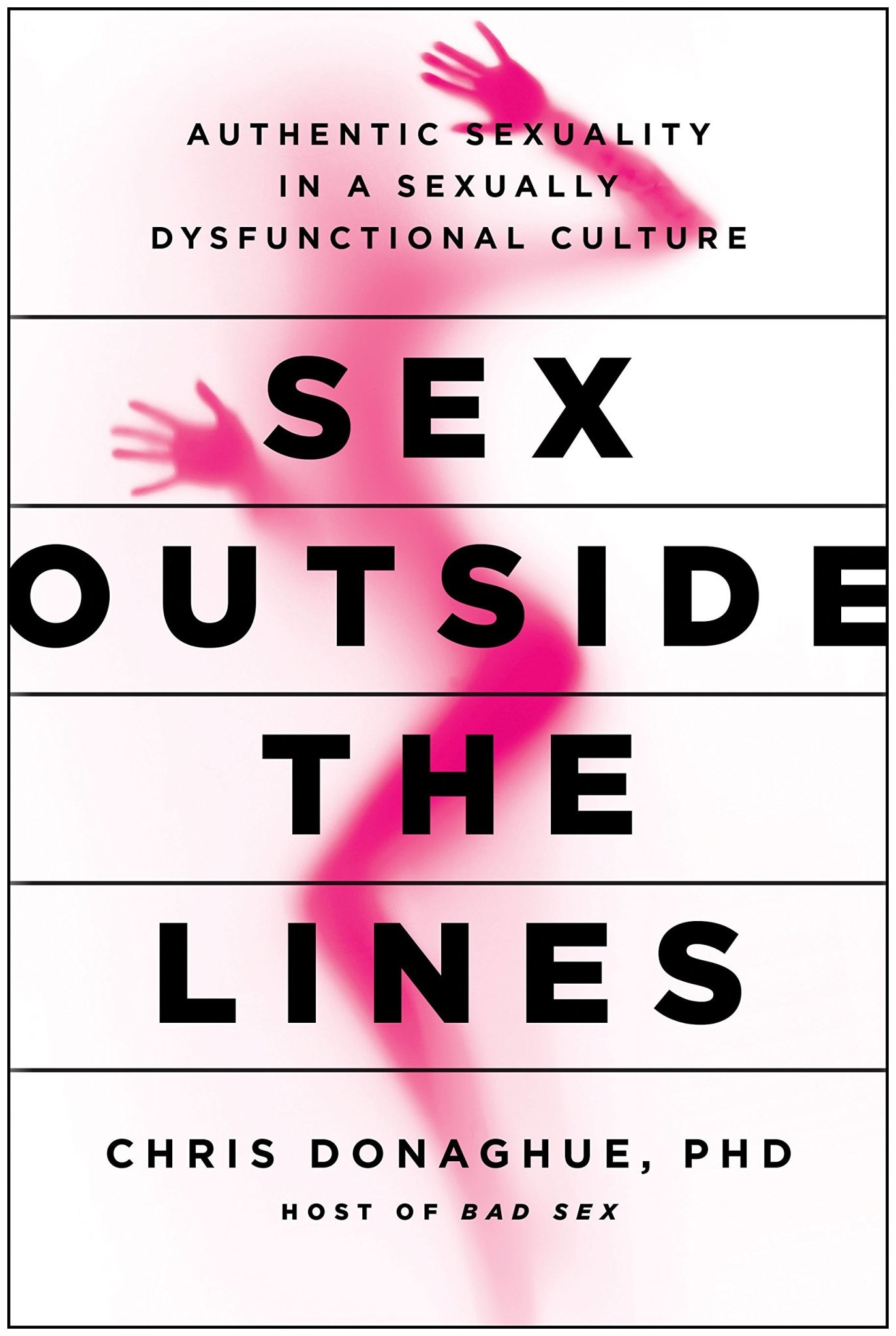 Sex Outside the Lines Chris Donaghue
