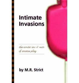 Intimate Invasions MR Strict