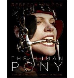 The Human Pony Rebecca Wilcox