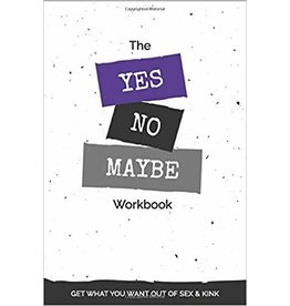 Kink Academy Yes, No, Maybe Workbook (Basic Edition) Kink Academy  Princess Kali