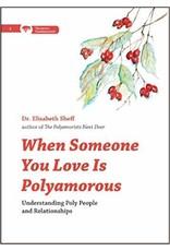 When Someone You Love Is Polyamorous: Understanding Elizabeth Sheff