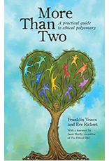 More Than Two: A Practical Guide to Ethical Polyamory Veaux/Rickert