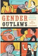 Gender Outlaws: The Next Generation Kate Bornstein