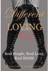 Different Loving Too Gloria & William D. Brame