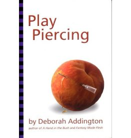 Play Piercing Deborah Addington