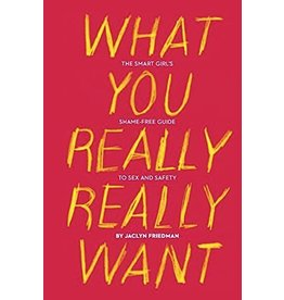 What You Really Really Want
