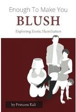 Kink Academy Enough to Make You Blush: Exploring Erotic Humiliation