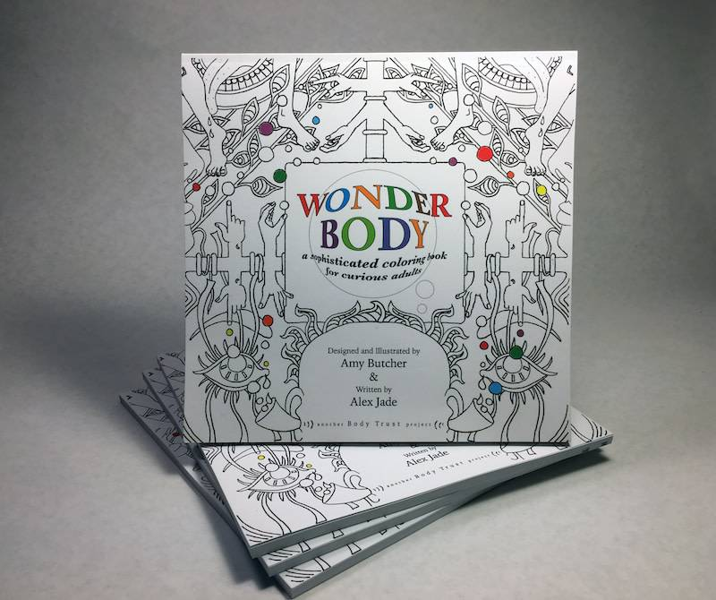 Wonder Body A Sophisticated Coloring Book for Curious Adults Amy Butcher & Alex Jade