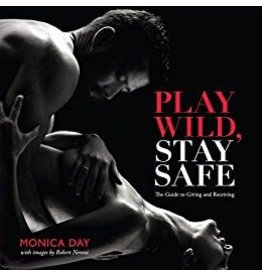 Play Wild Stay Safe Monica Day & Robert Neroni