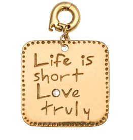 Nikki Lissoni Life is Short - Love Truly' 25mm Charm