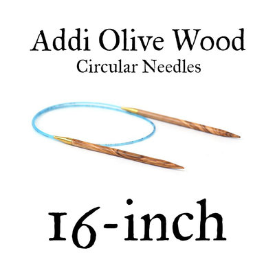 "Addi Addi Olive Wood 16"" Circular Needles"