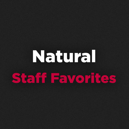 Natural Staff Favorites