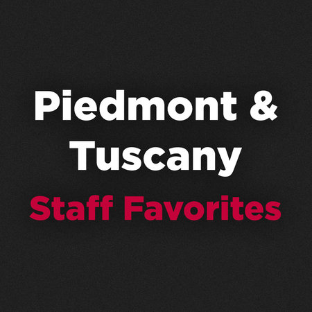 Piedmont & Tuscany Staff Favorites