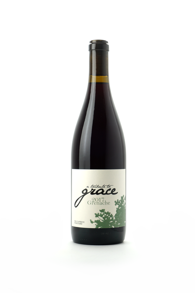 A Tribute to Grace Grenache Vie Caprice Vineyard 2017