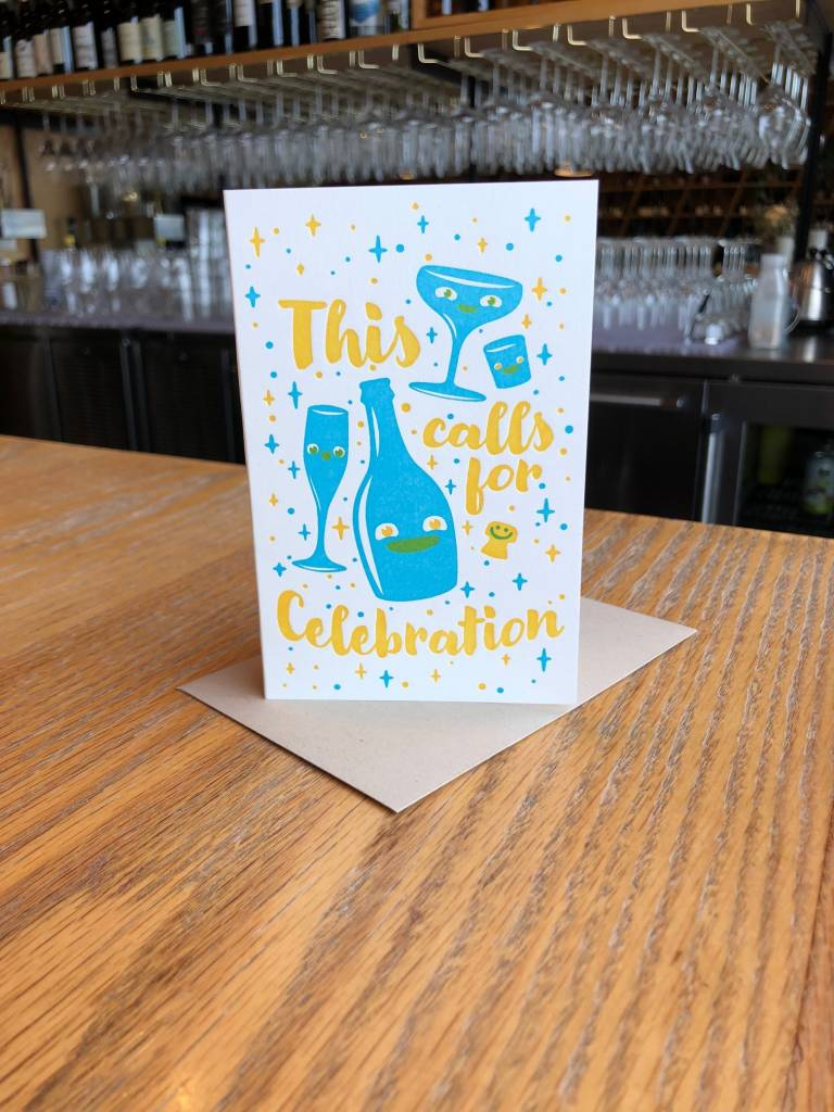This Calls for Celebration Pike Street Press Greeting Card