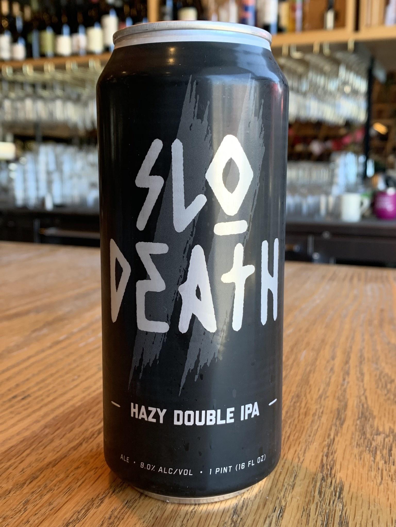 Slo Brew Brewing Slo Brew Slo Death Hazy Double IPA 16oz