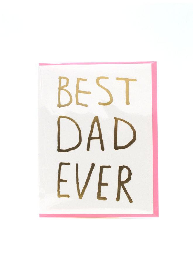 Best Dad Ever Ashkahn Greeting Card