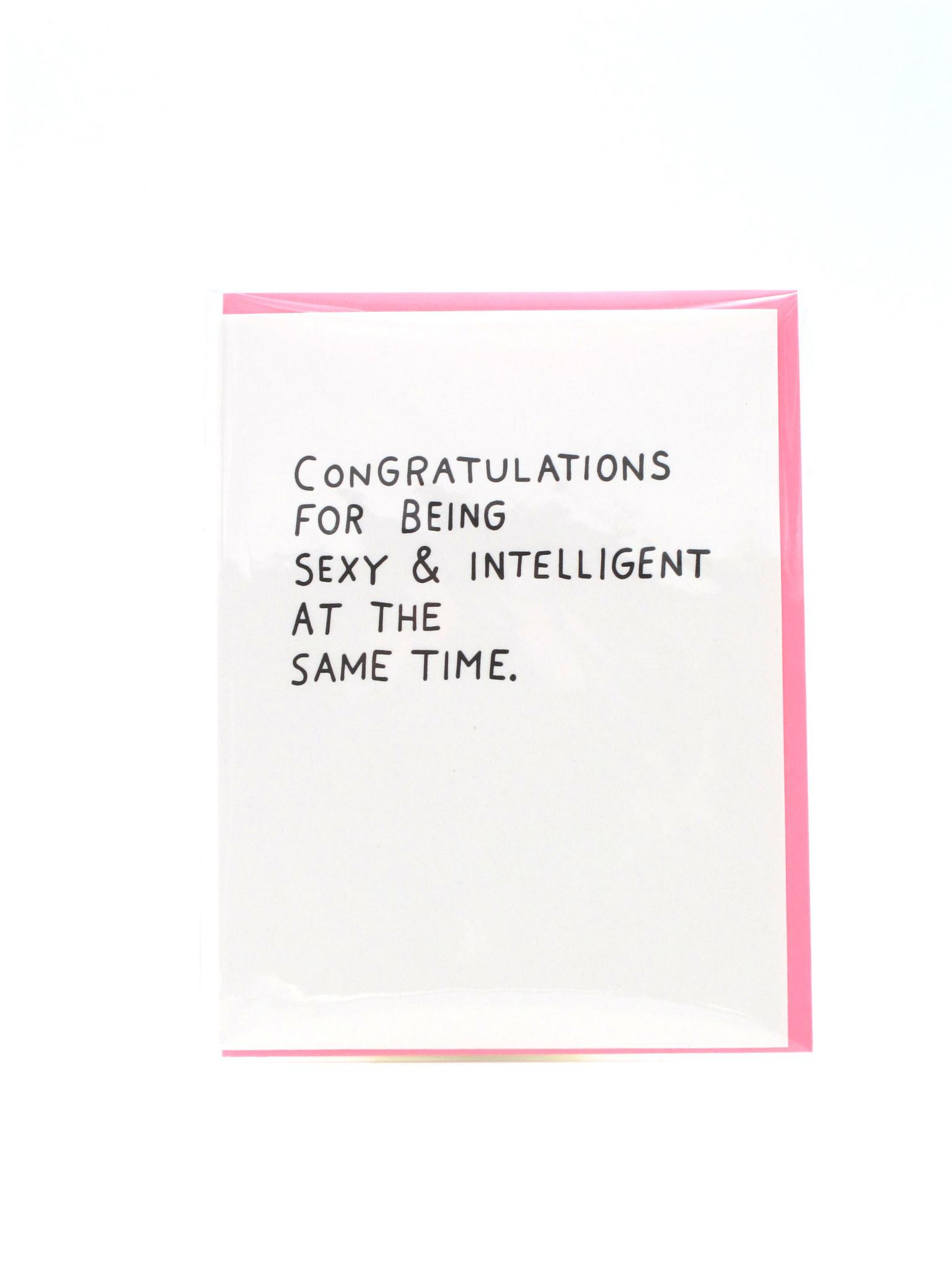 Egg Press Congratulations Sexy & Intelligent Greeting Card