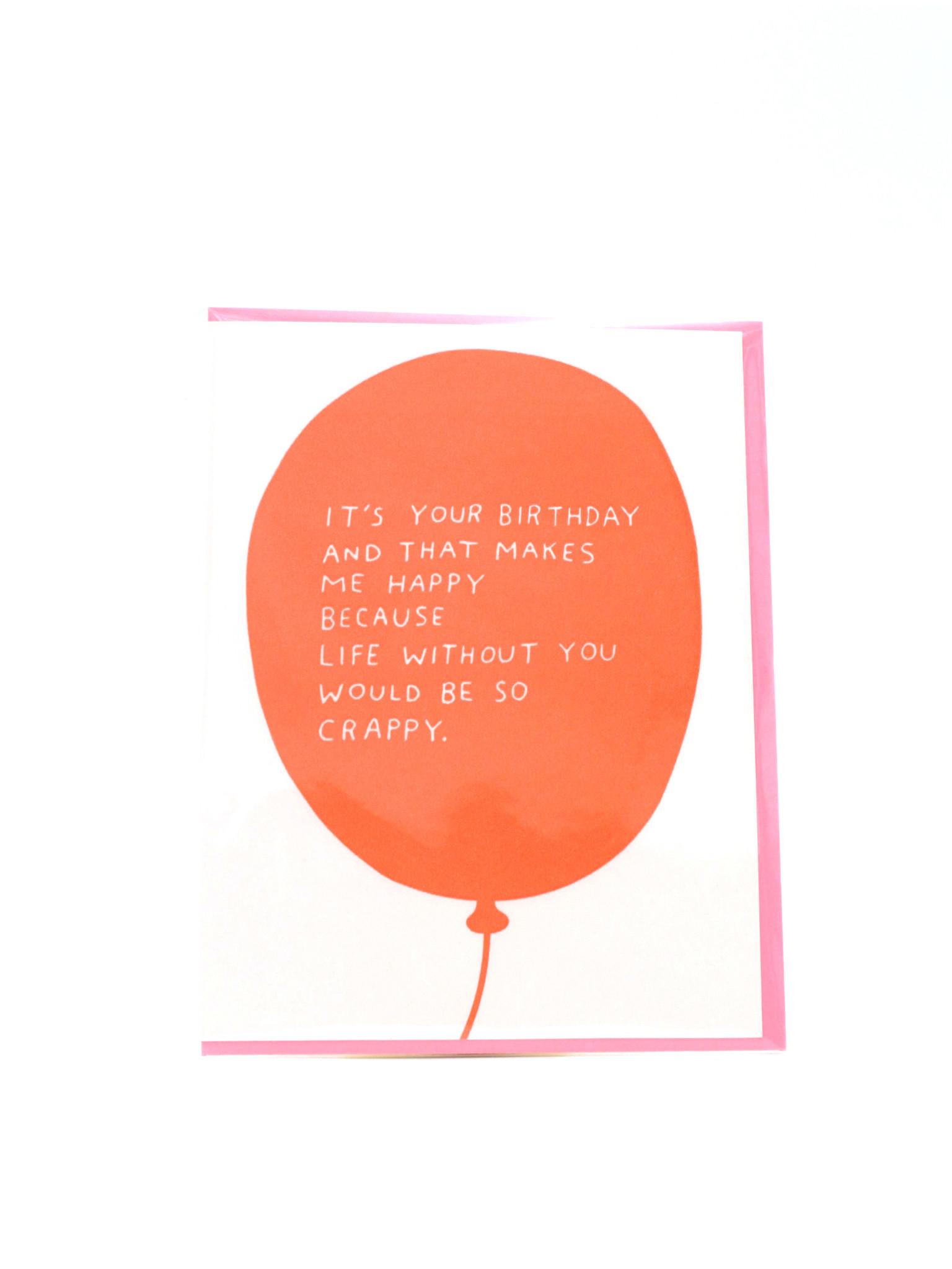 Egg Press Makes Me Happy Birthday Balloon Greeting Card