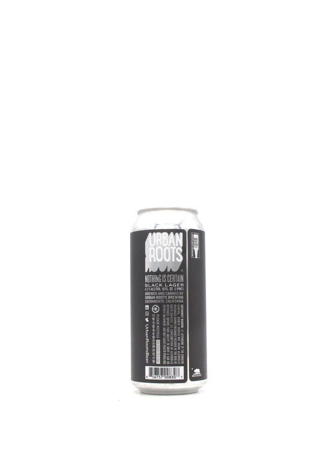 Urban Roots Nothing Is Certain 16oz