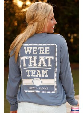 Jadelynn Brooke We're That Team - Long Sleeve