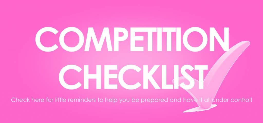 Competition Checklist & Tips for Dancers