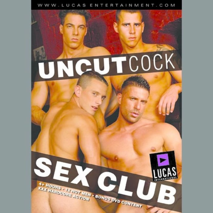 DVD, Uncut Cock Sex Club