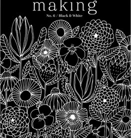 Making Magazine No 6 / Black & White