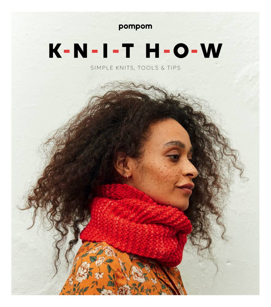 Pom Pom Press KNIT HOW  by Meghan Fernandes & Lydia Gluck
