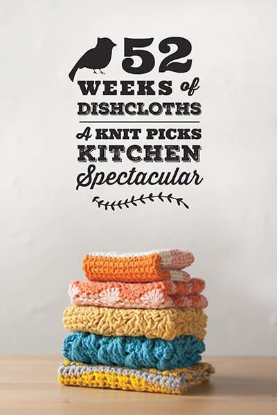 52 Weeks of Dishcloths by Knit Picks Design Team