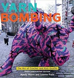 Yarn Bombing: Tenth Anniversary Edition