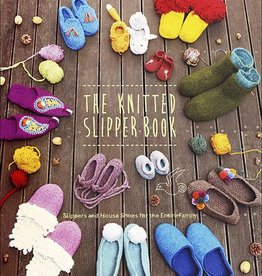 Stewart, Tabori and Chang The Knitted Slipper Book