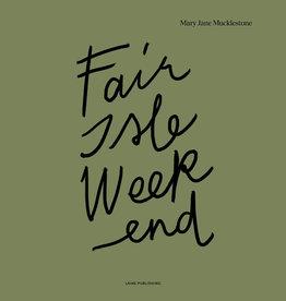 Laine Publishing Fair Isle Weekend
