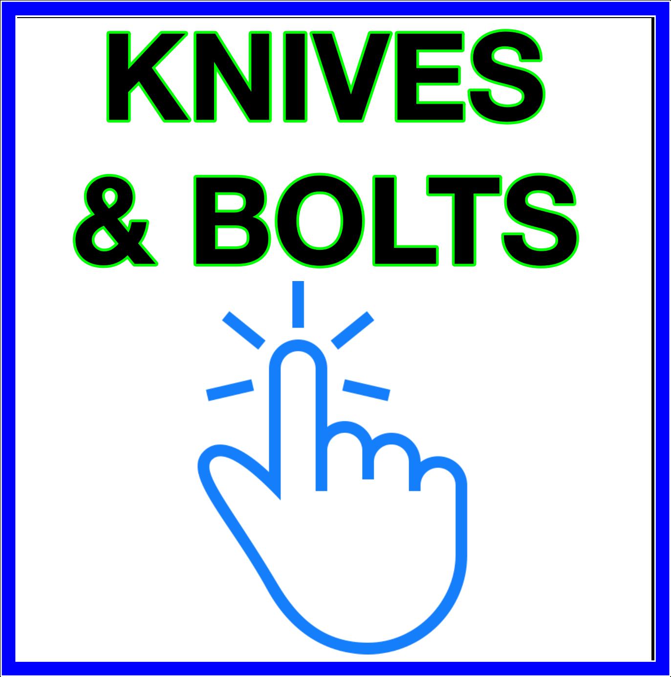 Bandit Knives & Bolts