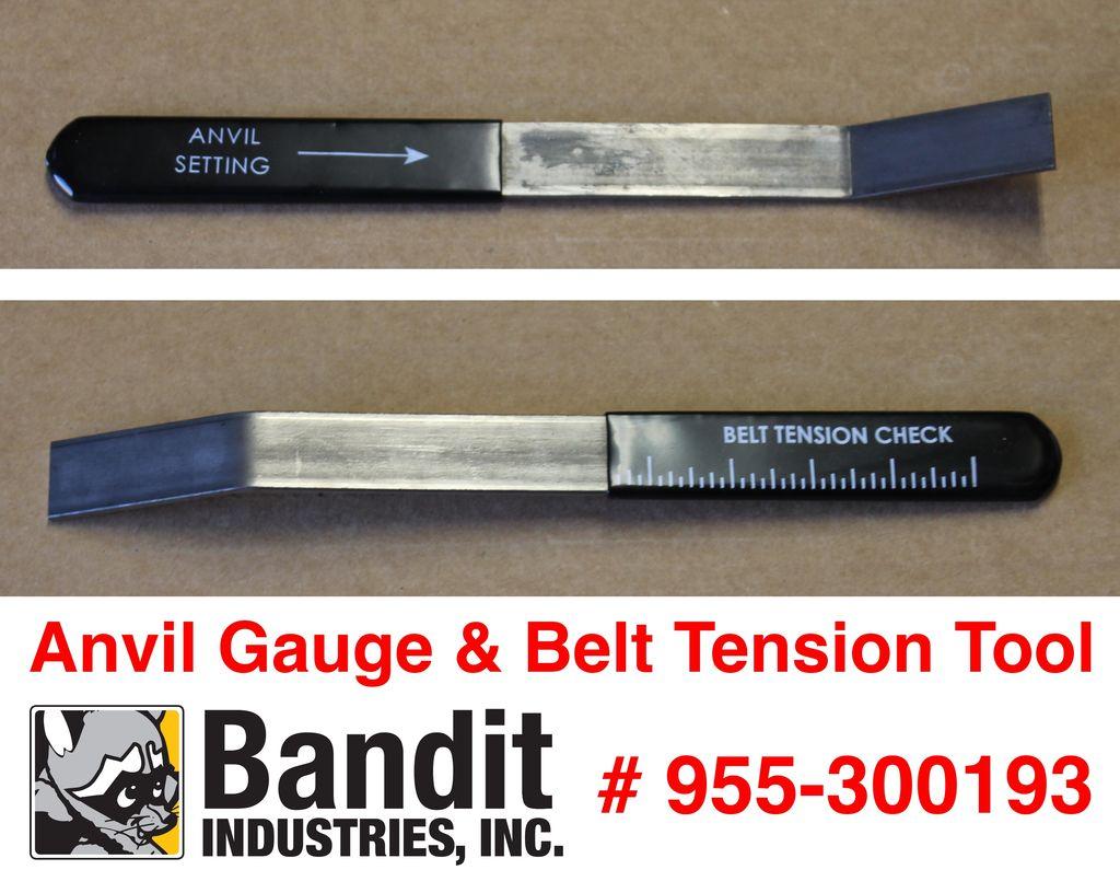 Bandit® Parts Anvil Gauge & Belt Tension Tool Drum Models 280/254/255/1590/1850/1890 18XP 19XP, 955-300193