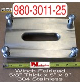 """Bandit® Parts Winch Fairlead 5/8"""" Thick x 5"""" x 8"""" 304 Stainless fits Dinamic Winch"""